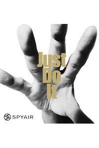 (CD)Just Do It (初回生産限定盤A)/SPYAIR