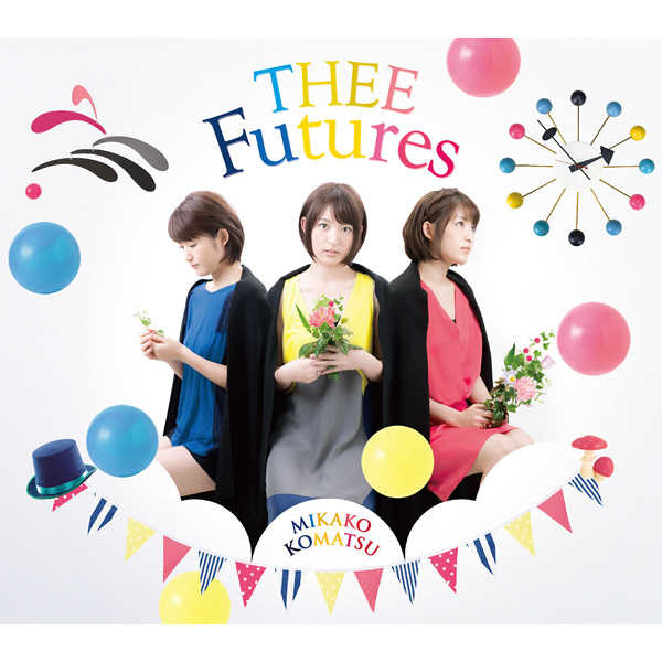 (CD)THEE Futures/小松未可子