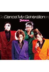 (CD)Dance My Generation (通常盤)