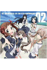 (CD)ソーシャルゲーム「アイドルマスター ミリオンライブ!」 THE IDOLM@STER LIVE THE@TER PERFORMANCE 02