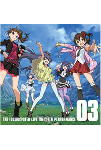 (CD)ソーシャルゲーム「アイドルマスター ミリオンライブ!」 THE IDOLM@STER LIVE THE@TER PERFORMANCE 03