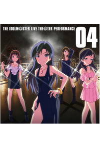 (CD)ソーシャルゲーム「アイドルマスター ミリオンライブ!」 THE IDOLM@STER LIVE THE@TER PERFORMANCE 04