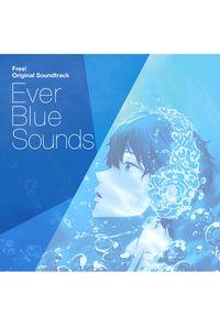 (CD)「Free!」オリジナルサウンドトラック Ever Blue Sounds