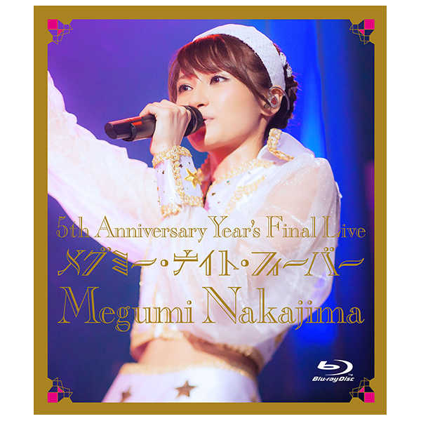 (BD)5th Anniversary Year's Final Live メグミー・ナイト・フィーバー