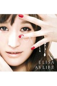 (CD)AS LIFE (初回生産限定盤B)/ELISA