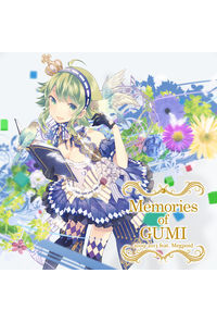 (CD)Memories of GUMI 2009-2013 feat.Megpoid 下巻