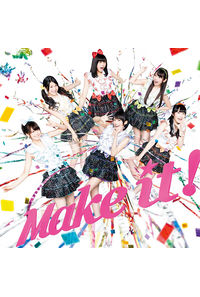 (CD)Make it!(DVD付)/i☆Ris