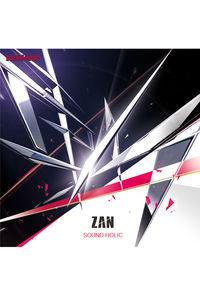 (CD)斬 -ZAN- / SOUND HOLIC