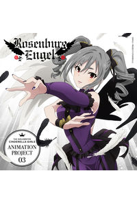 (CD)THE IDOLM@STER CINDERELLA GIRLS ANIMATION PROJECT 03 -LEGNE- 仇なす剣 光の旋律