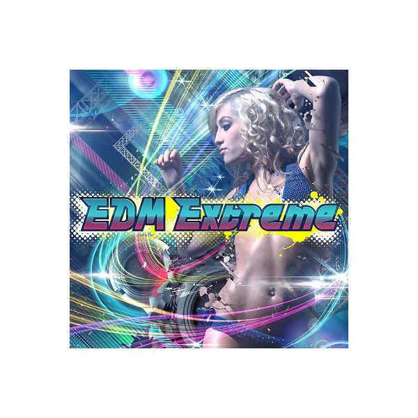 (CD)EDM Extreme