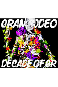 (CD)GRANRODEO BEST ALBUM 「DECADE OF GR」