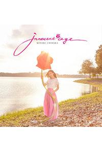(CD)Innocent Age(通常盤)/茅原実里