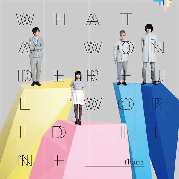 (CD)What a Wonderful World Line(通常盤)/fhana