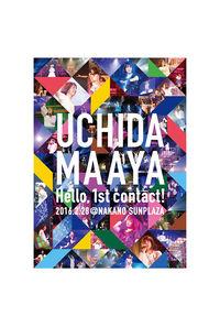 (DVD)UCHIDA MAAYA 1st LIVE「Hello, 1st contact!」