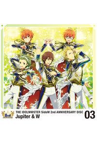 (CD)THE IDOLM@STER SideM 2nd ANNIVERSARY DISC 03/Jupiter & W