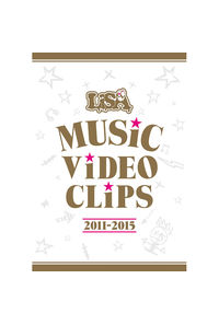 (BD)LiSA MUSiC ViDEO CLiPS 2011-2015