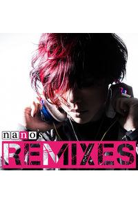 (CD)nano's REMIXES/ナノ