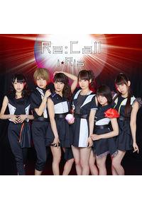 (CD)「双星の陰陽師」新オープニングテーマ Re:Call(DVD付盤)/i☆Ris