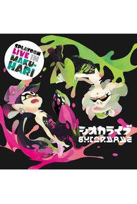 (CD)SPLATOON LIVE IN MAKUHARI -シオカライブ-