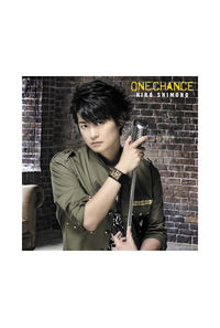 (CD)ONE CHANCE(初回限定盤A)/下野紘