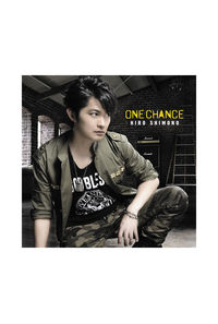 (CD)ONE CHANCE(通常盤)/下野紘