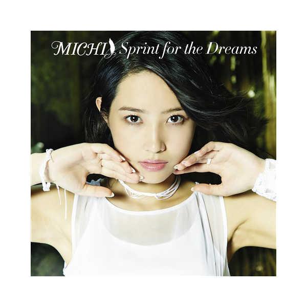 (CD)MICHI 1st Album Sprint for the Dreams (初回限定盤)