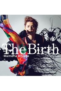 (CD)劇場3部作・最終章「亜人 -衝戟-」 主題歌 The Birth/宮野真守