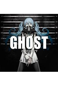 (CD)GHOST(初回限定盤)/DECO*27