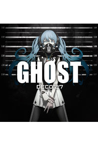 (CD)GHOST(通常盤)/DECO*27
