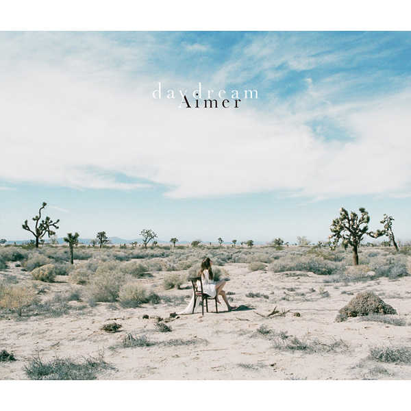(CD)daydream(初回生産限定盤B)/Aimer