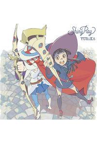 (CD)「リトルウィッチアカデミア」オープニングテーマ Shiny Ray(アニメ盤)