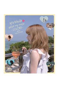 (BD)Aya Uchida Hello! My Music -COLORS- 海辺のVACATION