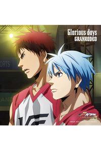 (CD)「劇場版 黒子のバスケ LAST GAME」テーマソング Glorious days(アニメ盤)