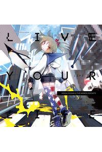 (CD)「LIVE YOUR LIFE」(アーティスト盤)/岸田教団&THE明星ロケッツ
