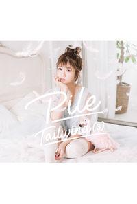 (CD)Pile 3rdアルバム Tailwind(s) (初回限定盤A)