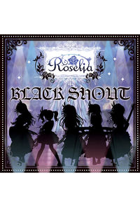 (CD)「BanG Dream!」BLACK SHOUT(Blu-ray付生産限定盤)/Roselia