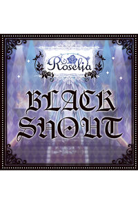 (CD)「BanG Dream!」BLACK SHOUT(通常盤)/Roselia
