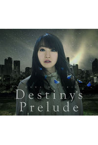 (CD)劇場版アニメ「魔法少女リリカルなのは Reflection」テーマソング Destiny's Prelude/水樹奈々