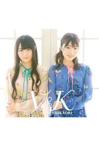 (CD)ゆいかおり ベストアルバム「Y&K」(2CD+DVD盤)