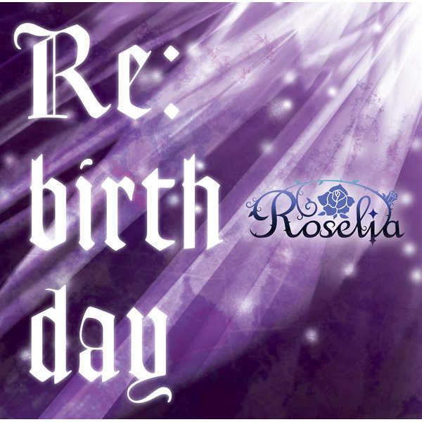 (CD)「BanG Dream!」Re:birthday(Blu-ray付生産限定盤)/Roselia