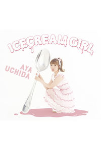 (CD)ICECREAM GIRL(初回限定盤B)/内田彩