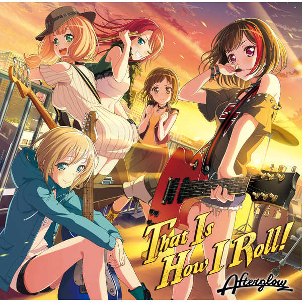 (CD)「BanG Dream!」That Is How I Roll!/Afterglow