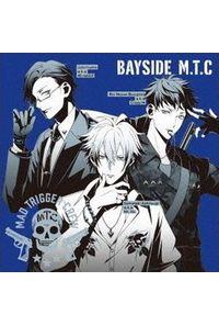 (CD)「ヒプノシスマイク -Division Rap Battle-」BAYSIDE M.T.C/ヨコハマ・ディビジョン「Mad Trigger Crew」