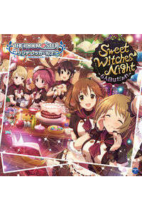 (CD)THE IDOLM@STER CINDERELLA GIRLS STARLIGHT MASTER 13 Sweet Witches' Night ~6人目はだぁれ~