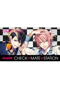 (CD)ラジオCD「DYNAMIC CHORD [reve parfait] CHECK☆MATE☆STATION」
