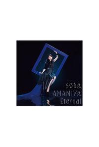 (CD)Eternal(初回生産限定盤)/雨宮 天