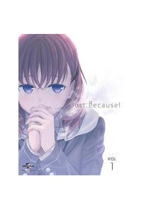 (BD)Just Because! 第1巻(初回限定版)(とらのあな限定版)