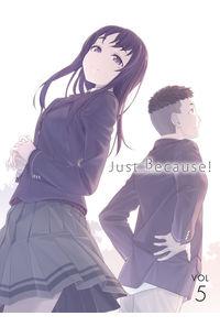 (BD)Just Because! 第5巻(初回限定版)(とらのあな限定版)