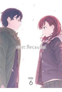 (BD)Just Because! 第6巻(初回限定版)(とらのあな限定版)