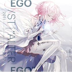 "(CD)GREATEST HITS 2011-2017 ""ALTER EGO"" (通常盤)/EGOIST"
